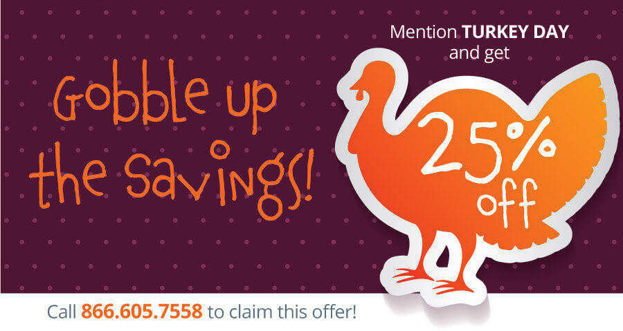 Call 866.605.7558 to save 25%!