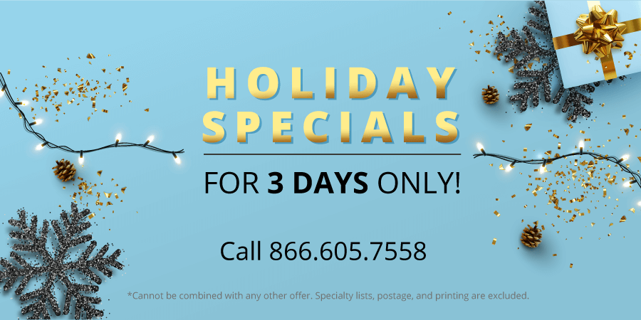 Holiday Specials for three days only! Call 866.605.7558
